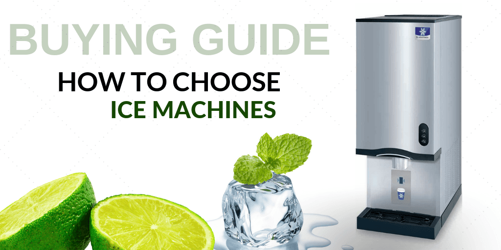 ice making machine buying guide