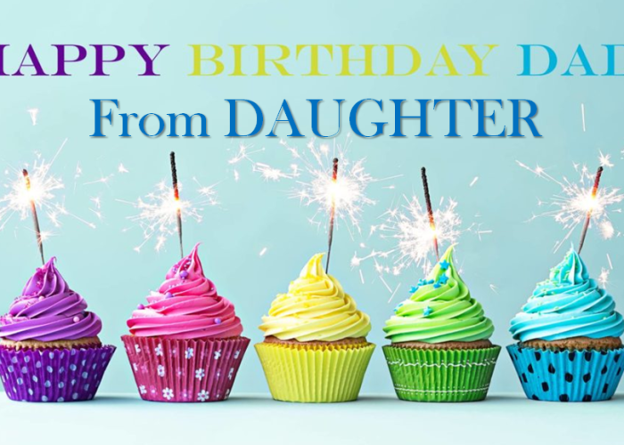 Happy Birthday Wishes Quotes Messages For Father From Daughter
