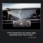 Picture of the week #47 : The first impressions are always right, especially when they are bad