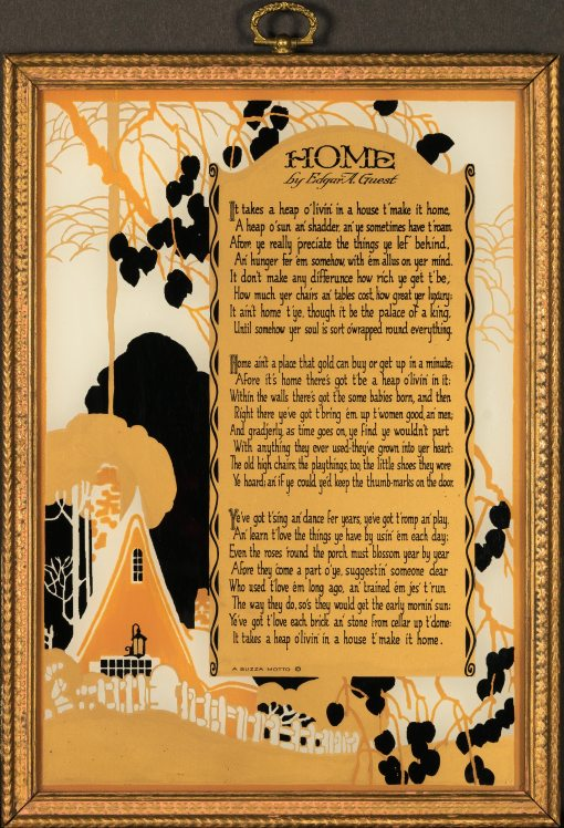 Buzza Motto - Home by Edgar A. Guest - Reverse Painting - 1925