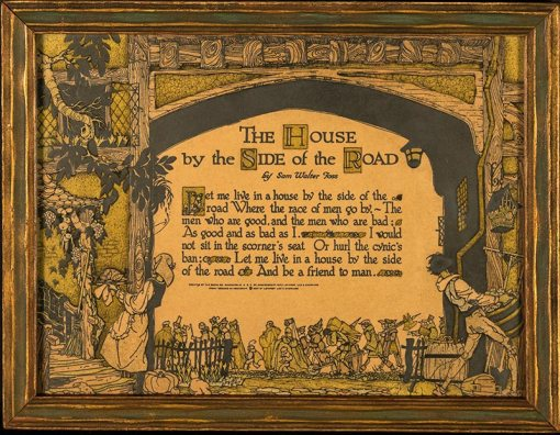 """Buzza Motto - House by the Side of the Road - From """"Dreams in Homespun"""" 1897 Lathrop, Lee and Shepard Co. Written by By Sam Walter Foss."""