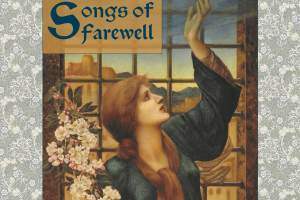 Parry's Songs of Farewell