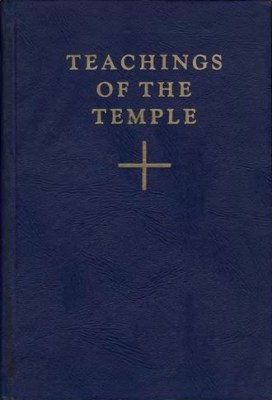 Teachings of the Temple (3 vols.)