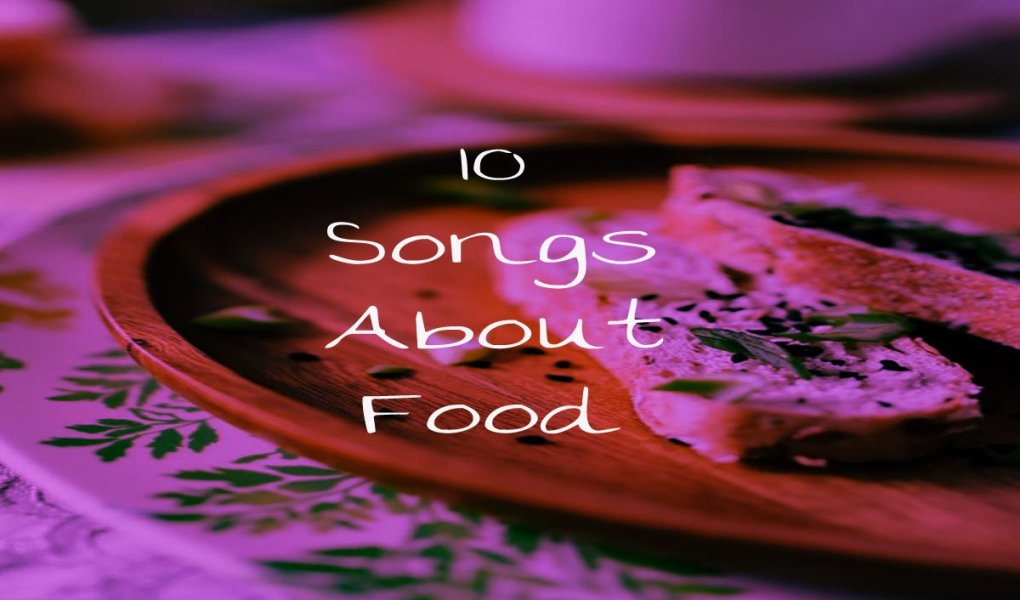 songs about food
