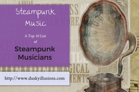 Steampunk Music - A top 10 list of Steampunk Musicians