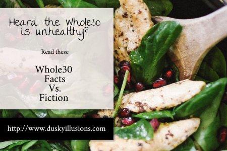 Whole30 Facts Vs. Fiction