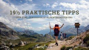 19½ praktische Tipps für eine genussvolle Alpenüberquerung PIN IT