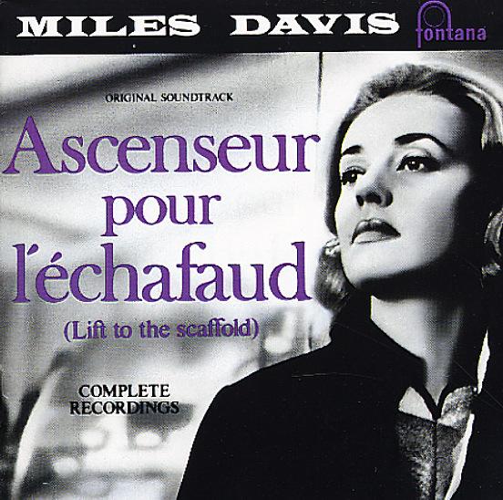 Miles Davis: Ascenseur pour léchafaud