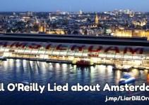Bill O'Reilly Amsterdam