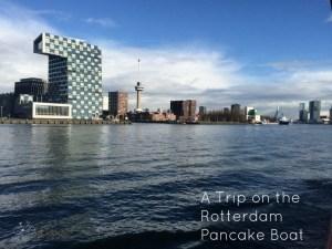 Trip on the Rotterdam Pancake Boat