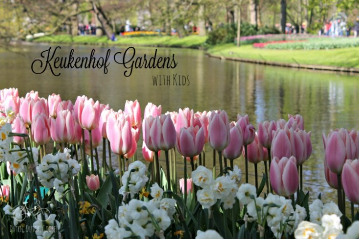Keukenhof Gardens with Kids