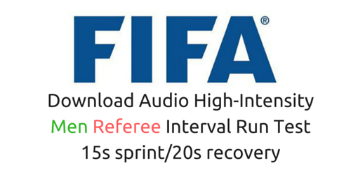 You'll go to the Fifa fitness test for referees (men) in 15s with 20s rest