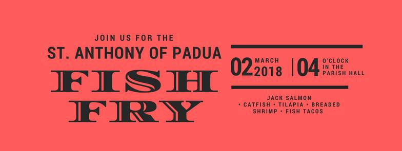 St. Anthony of Padua Fish Fry, March 2, 2018.