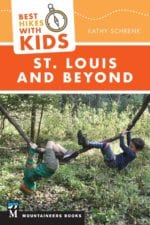 Best Hikes With Kids: St. Louis and Beyond by Kathy Schrenk