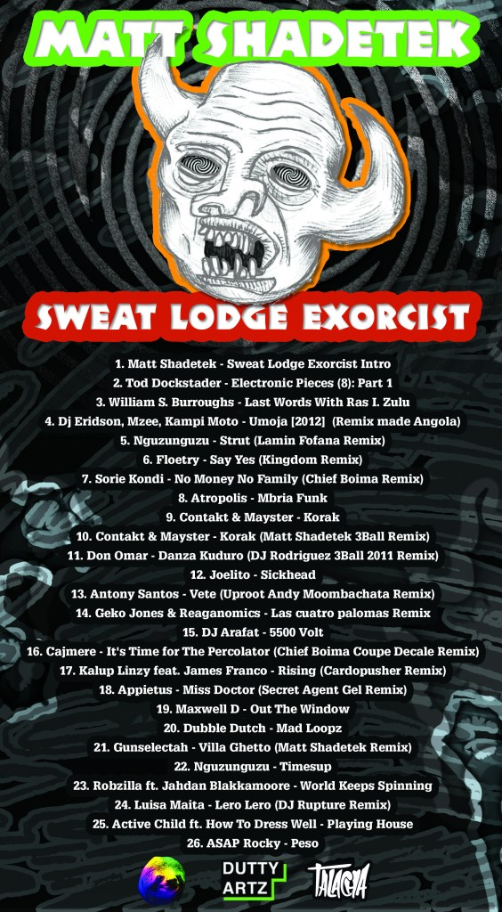 matt shadetek sweat lodge exorcist