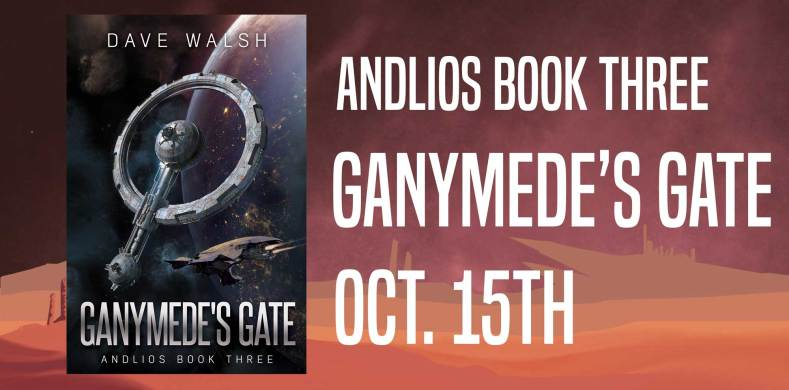 Andlios Book Three: Ganymede's Gate on October 15th!
