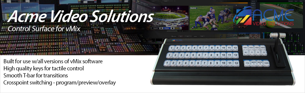 Acme Video Solutions Control Surface for vMix
