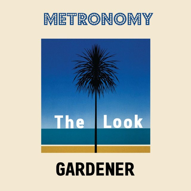 The Look [Metronomy x Gardener]