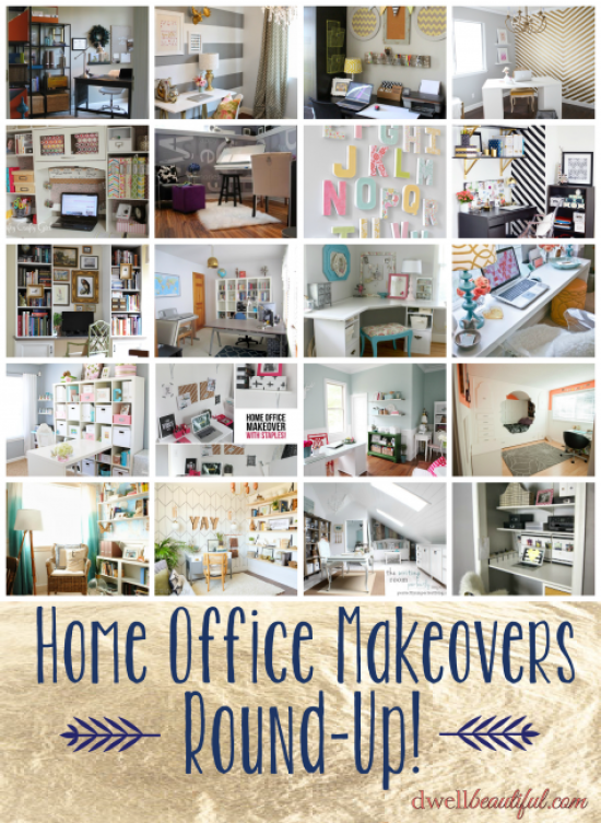 Home Office Makeovers Round Up! - Dwell Beautiful