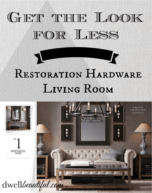 Get The Look For Less: Restoration Hardware Living Room
