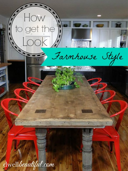 Farmhouse Decorating Ideas: How to Get the Look