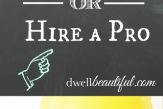 diy or hire a pro