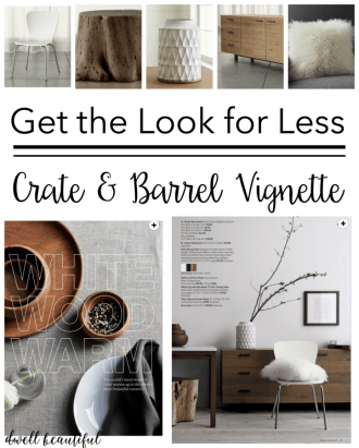 Get the Look for Less: Crate & Barrel Vignette