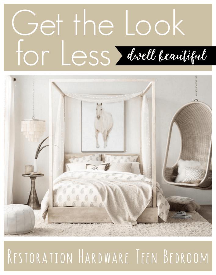 restoration hardware bedroom. Get the Look for Less  Restoration Hardware Teen Bedroom Dwell Beautiful