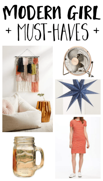 Modern Girl Must Haves: July