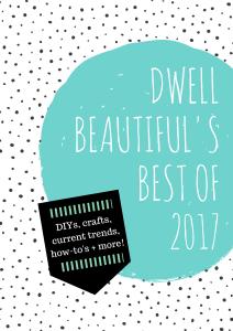 Dwell Beautiful's Best of 2017