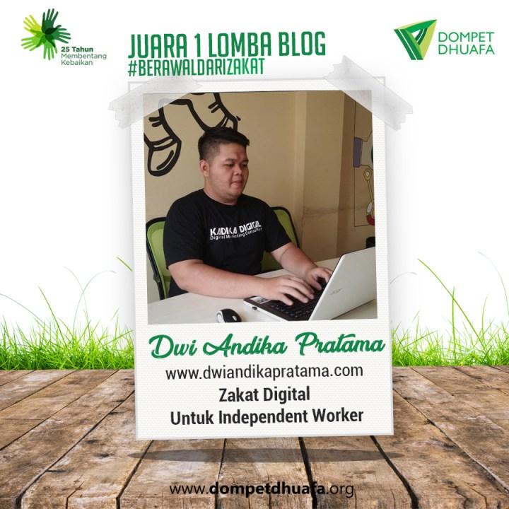 juara satu lomba blog #BerawalDariZakat Dompet Dhuafa