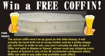 Win a free coffin