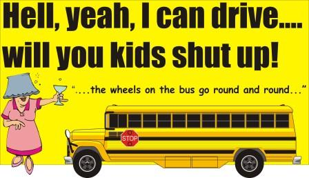 Hell yeah I can drive this school bus