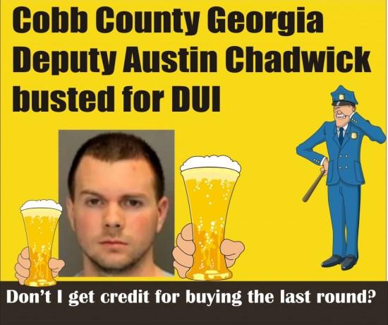 Cobb County Sheriff's Deputy Austin Chadwick DUI GA 072214
