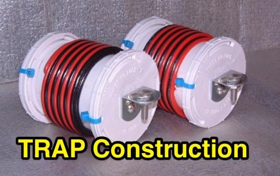 Trap construction