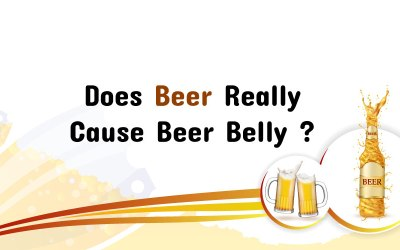 Does Beer Really Cause Beer Belly?