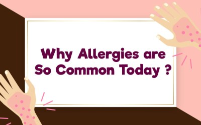 Why Allergies are So Common Today ?
