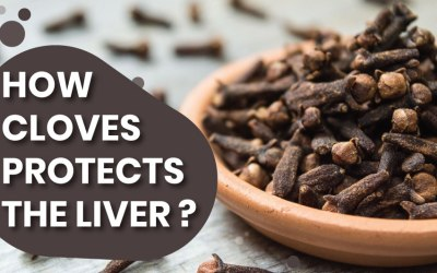 How Cloves Protects the Liver?