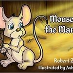Two Blind Mice – In A Squeaky Drawer by Robert Z. Hicks