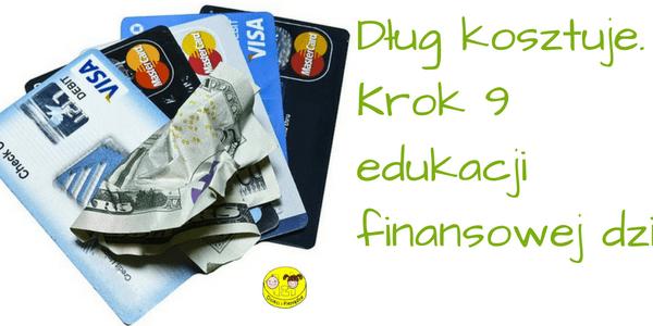 dlug-kosztuje-krok-9-edukacji-finansowej-dzieci