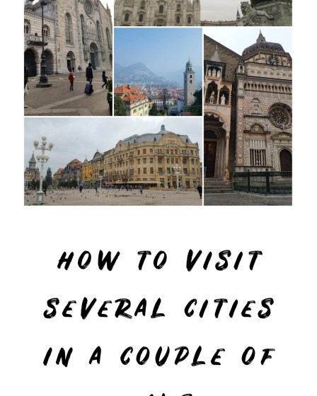 how to visit several cities in a few days