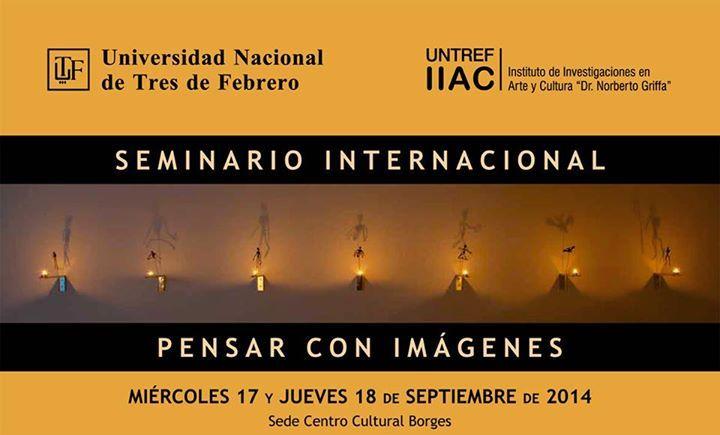 Seminario Internacional: Pensar con Imágenes