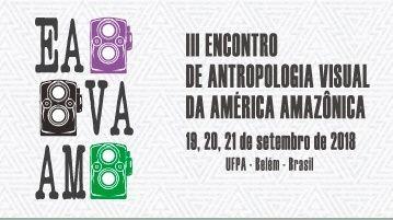 III Encontro de Antropologia Visual da America Amazonica