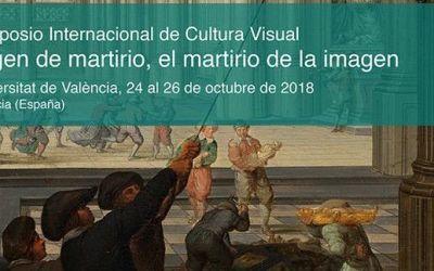 """II Simposio Internacional de Cultura Visual """"Imagen de martirio, el martirio de la imagen"""""""