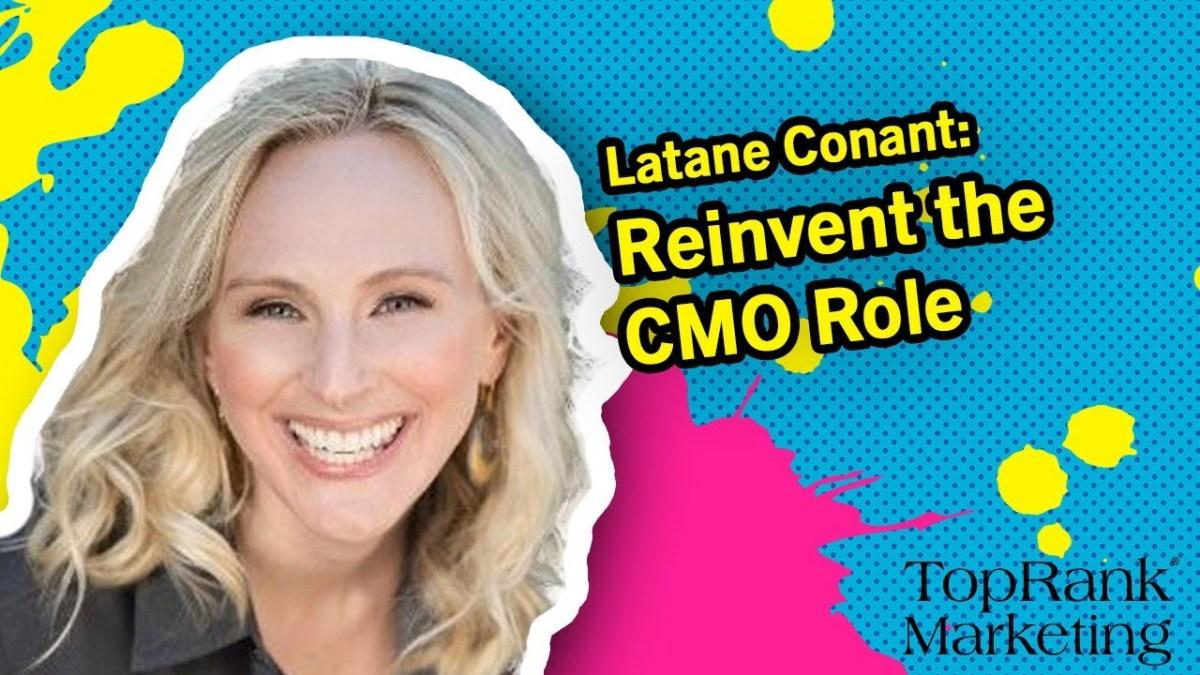 Break Free B2B Marketing: Latane Conant of 6sense on Reinventing the CMO Role