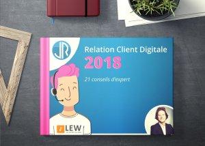 21 conseils d'experts pour une relation client digitale efficace