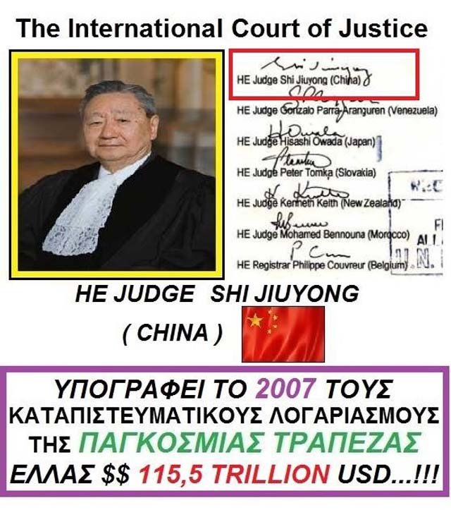 DAY 4th SHI JIUYONG FROM CHINA SIGNED IN 2007 AS THE JUDGE OF THE INTERNATIONAL COURT OF JUSTICE THE ACCOUNTS WITH LARGE AMOUNTS IN USD USD AND 198 THIRD COUNTRIES OF THE ECONOMIC TREATY BRETTON WOODS AGREEMENT WHERE HIS GREEN COUNTRY HAS HEAVEN HOW MANY...!!! global trusts