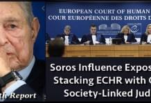 Έρευνα ECLJ: Πώς ο Σόρος υπαγορεύει αποφάσεις στο Ευρωπαϊκό Δικαστήριο Ανθρωπίνων Δικαιωμάτων