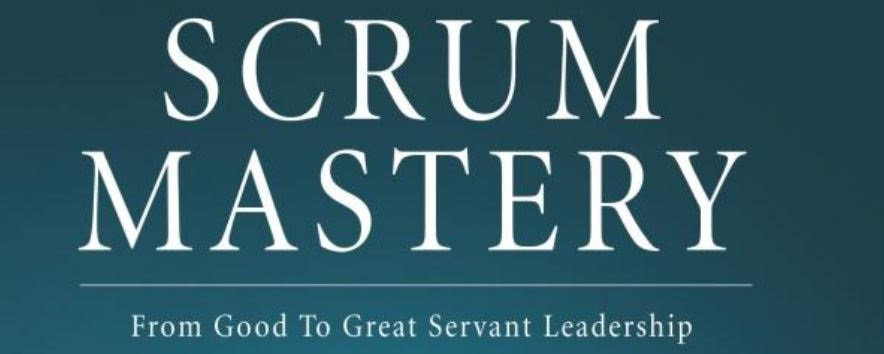 How to be a good Scrum Master? Start with this book!