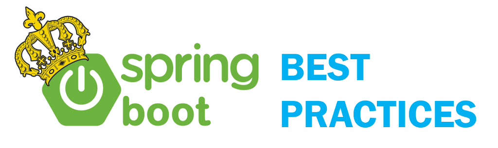 Spring Boot – Best Practices